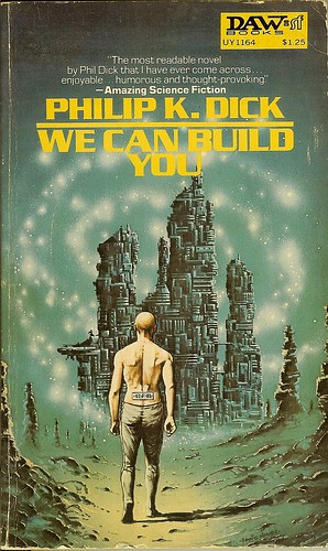 Philip K. Dick - We Can Build You - cover artist Eddie Jones