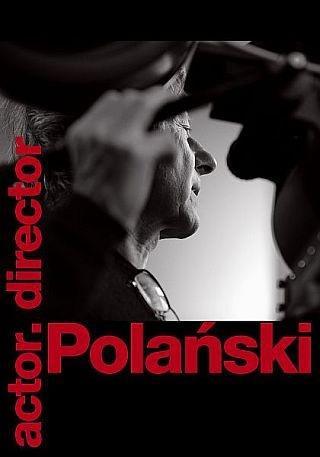 Roman Polański. Színész. Rendező.