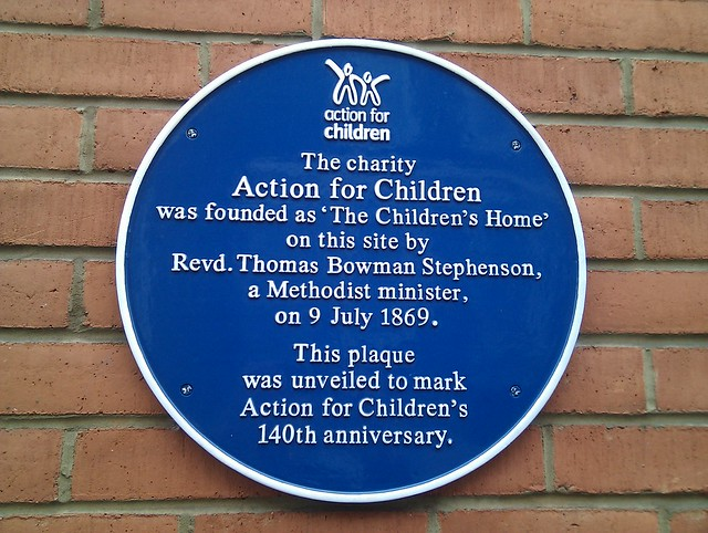 Action for Children and Thomas Bowman Stephenson blue plaque - The charity Action for Children was founded as 'The Children's Home' on this site by Revd. Thomas Bowman Stephenson, a Methodist minister, on 9 July 1869.  This plaque was unveiled to mark Action for Children's 140th anniversary.