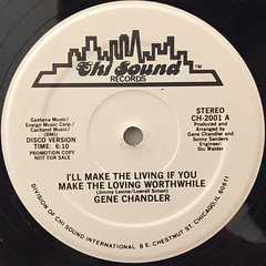 GENE CHANDLER:I'LL MAKE THE LIVING IF YOU MAKE MAKE THE LOVING WORTHWHILE(LABEL SIDE-B)