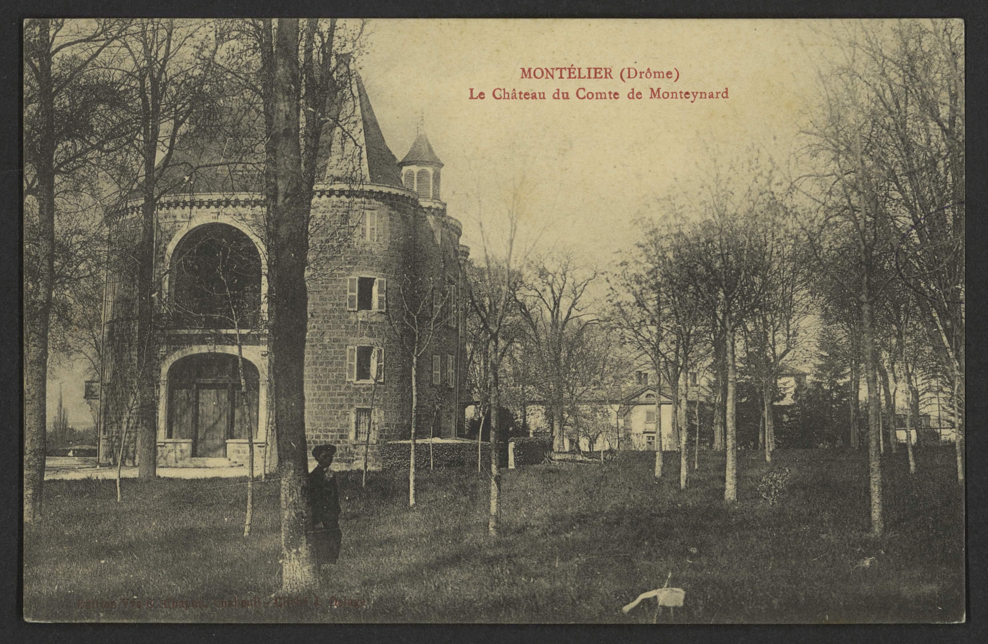 Montélier (Drôme) - Le château du Comte de Monteynard