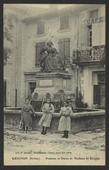 Grignan (Drôme). - Fontaine et Statue de Mme de Sévigné