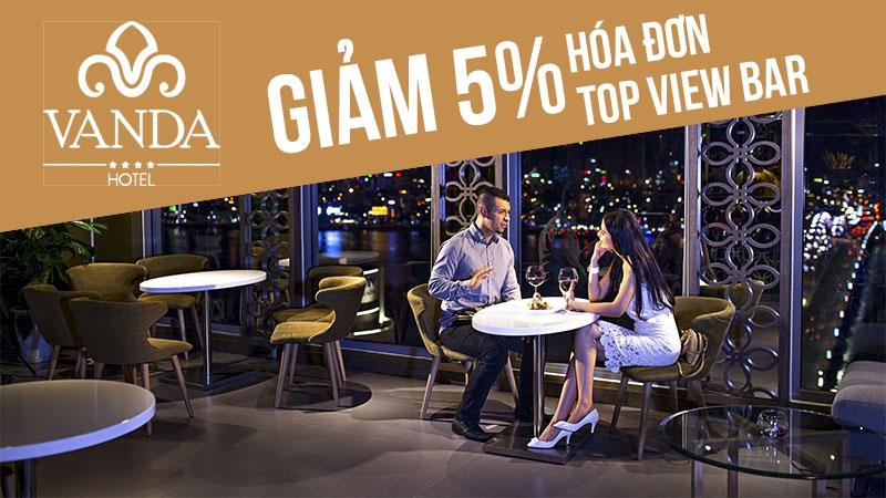 Giảm 5% hóa đơn Top View Bar | Vanda Hotel 1