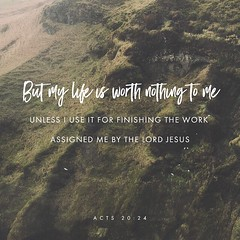 Acts 20:24; But I do not consider my life of any account as dear to myself, so that I may finish my course and the ministry which I received from the Lord Jesus, to testify solemnly of the gospel of the grace of God. #finishstrong http://ow.ly/RJ2d30bFh40