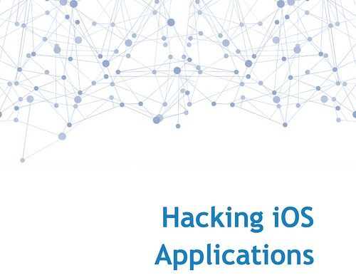 Hacking iOS Applications