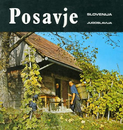 5832 pr posavje slovenija jugoslavija publishers poslovna skupnost za turizem v posavju printed by turistkomerc zagreb 1977 design jože anderlič phot n pavlič i bervar a zubović f celje