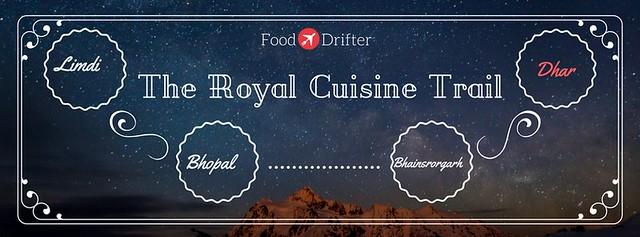 Royal Cuisine Trail - Dhar