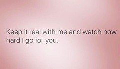 Facts. I just want honesty.  Keep it real w me. I go hard for mine. #authentic #betterdays #real #igotyou  #realgetsreal