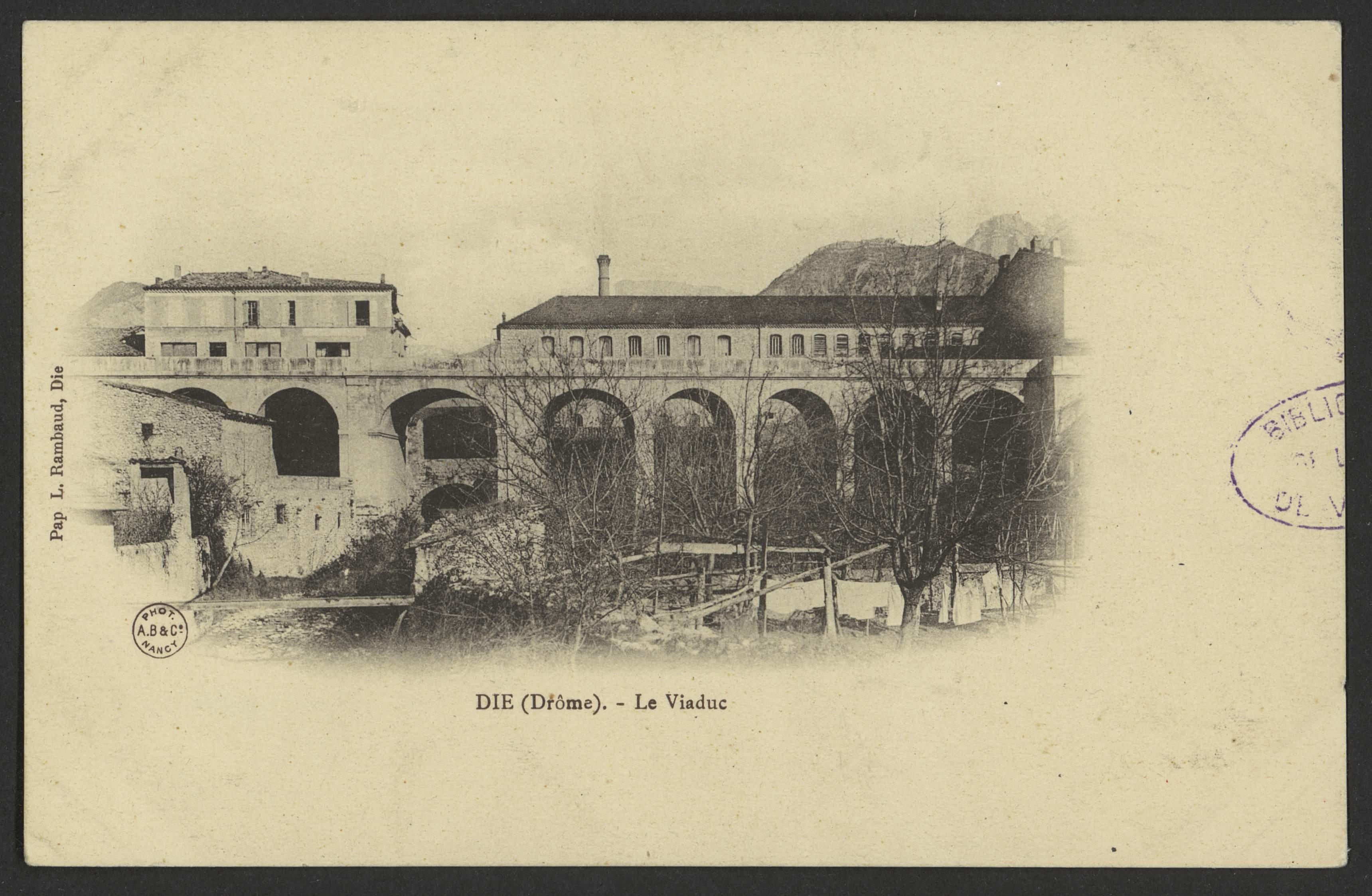 Die (Drôme). - Le Viaduc