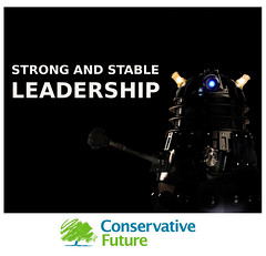 STRONG AND STABLE LEADERSHIP DALEK CONSERVATIVES