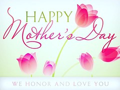 I wanted to wish my Mom and Sis, plus all Moms out there a very splendid Mother's Day.