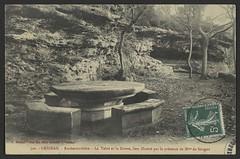 Grignan - Rochecourbière - La Table et la Grotte, lieu illustré par la présence de Mme de Sévigné