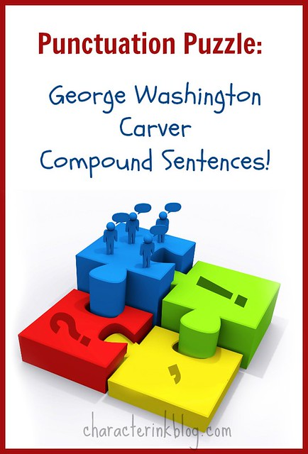 Punctuation Puzzle: George Washington Carver—Compound Sentences!