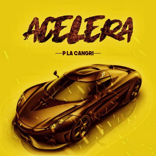 Acelera P La Cangri Cover