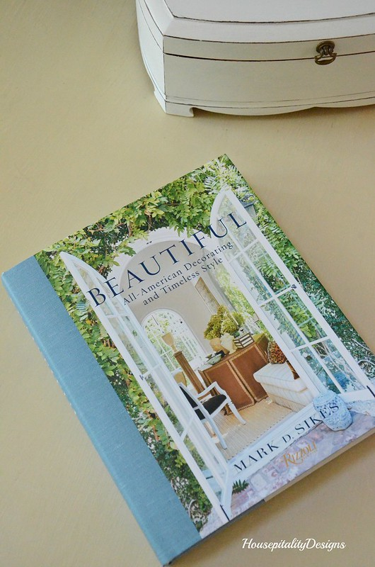 Beautiful Book by Mark D. Sikes-Housepitality Designs