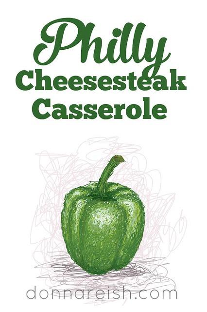 Philly Cheesesteak Casserole