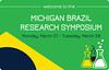Michigan-Brazil Symposium
