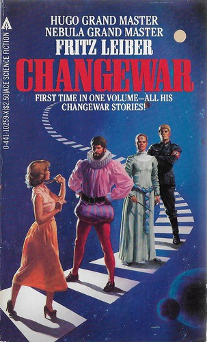 Fritz Leiber - Changewar (Ace 1983)