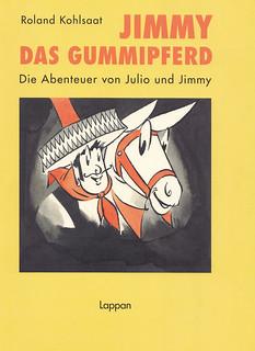 Roland Kohlsaat / Jimmy das Gummipferd