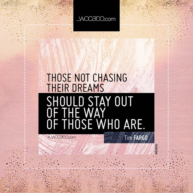 Quote Of The Day From The Los Angeles Times: Those Not Chasing Their Dreams