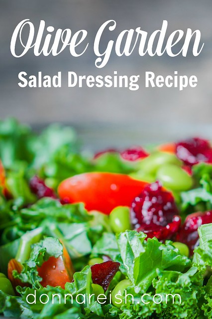 Olive garden salad dressing recipe donna reish for Olive garden salad dressing ingredients