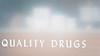 Quality Drugs