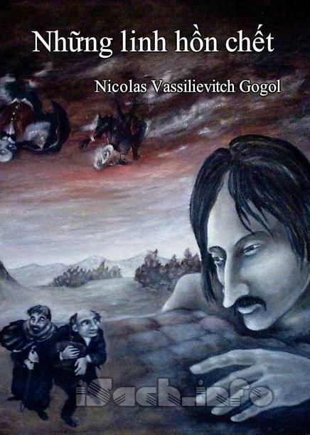Những Linh Hồn Chết - Nikolai Vasilyevich Gogol