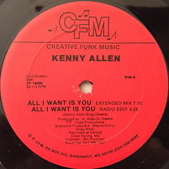 KENNY ALLEN:ALL I WANT IS YOU(LABEL SIDE-A)