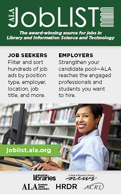 ALA JobLIST: The award-winning source for job in Library and Information Science and Technology.