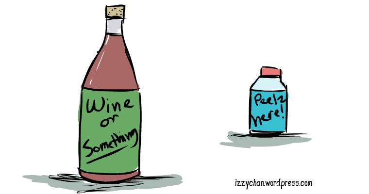 bottles wine and pills PEELZ HERE
