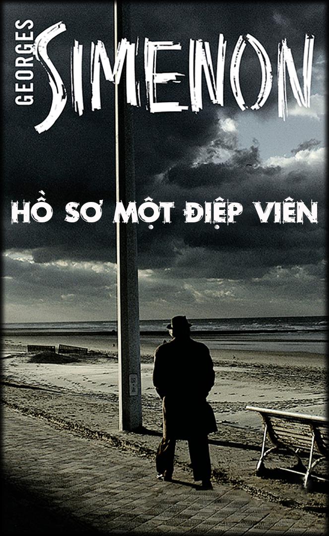 Hồ Sơ Một Điệp Viên - Georges Simenon