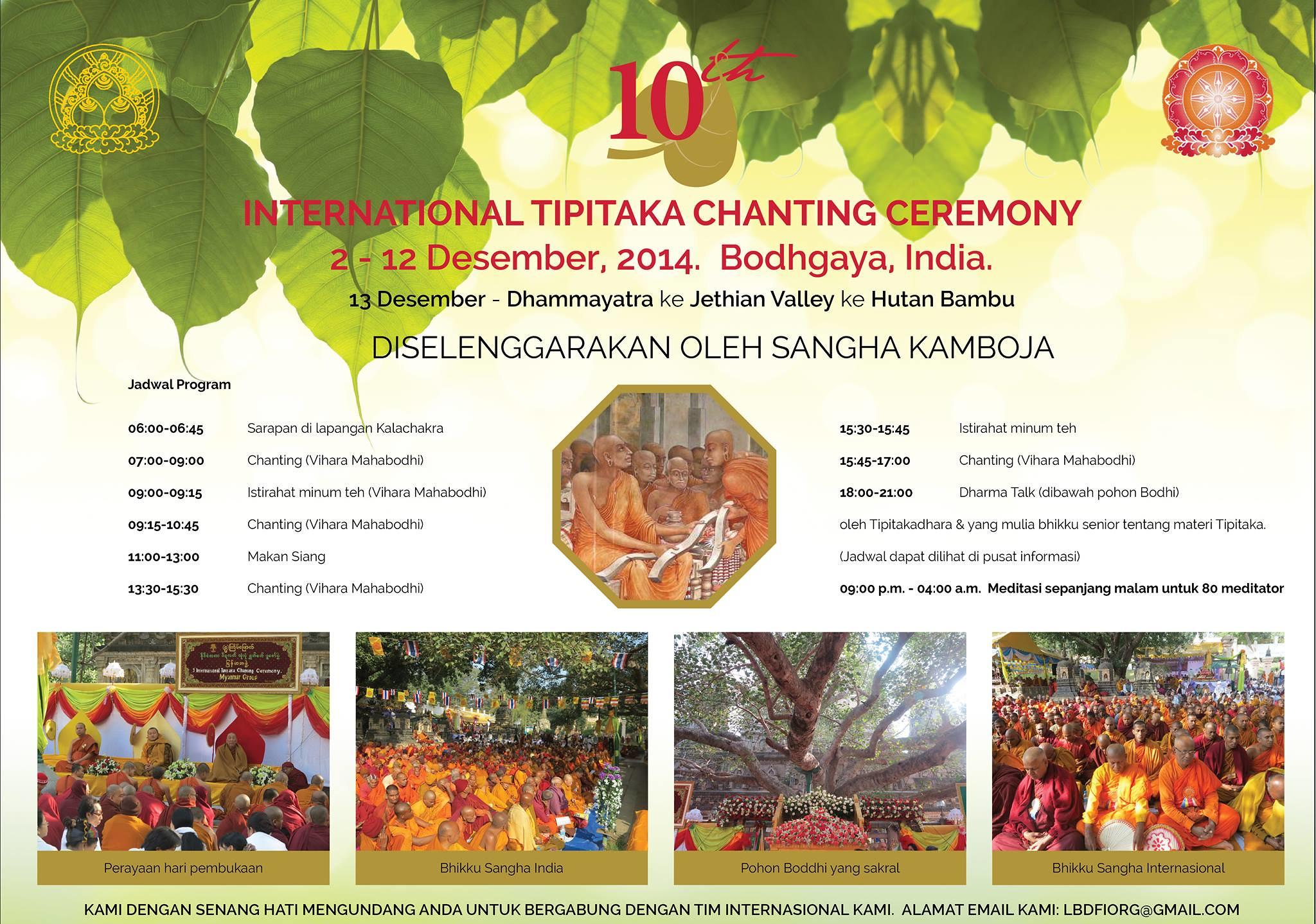 Program acara Upacara Pelantunan Tipitaka Internasional Ke-10, Bodh Gaya, india, 2-12 Desember 2014.
