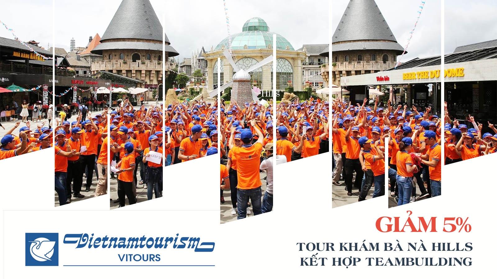 Vitours | Giảm 5% Tour tham quan Bà Nà kết hợp team building 2