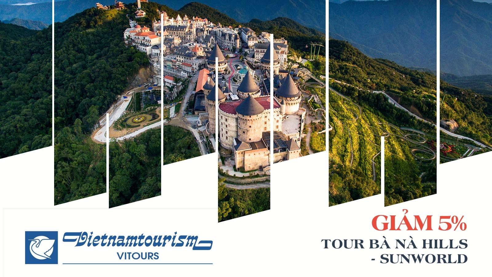 Vitours giảm 5% tour Bà Nà Hills - Sunworld 1