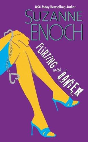 Đùa Giỡn với Nguy Hiểm - Suzanne Enoch