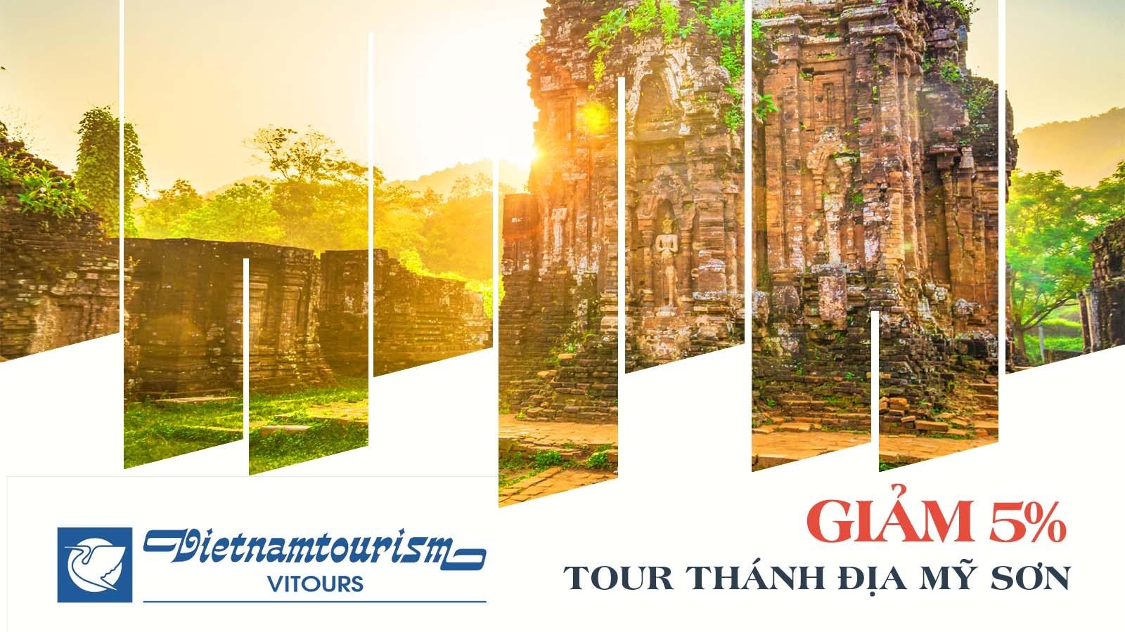 Vitours giảm 5% tour Thánh địa Mỹ Sơn 2