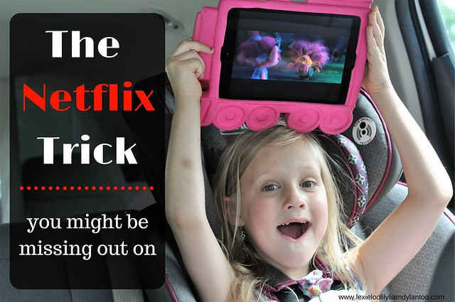 The Netflix Trick
