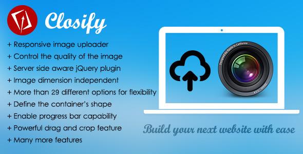 Closify v2.6.2 – Powerful & Flexible Image Uploader