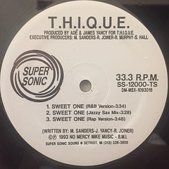 T.H.I.Q.U.E.:SWEET ONE(LABEL SIDE-A)