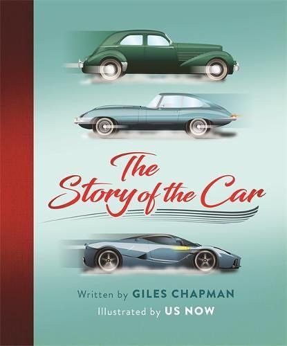 Giles Chapman, The Story of the Car