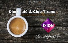 Dion Caf� & Club Tirana