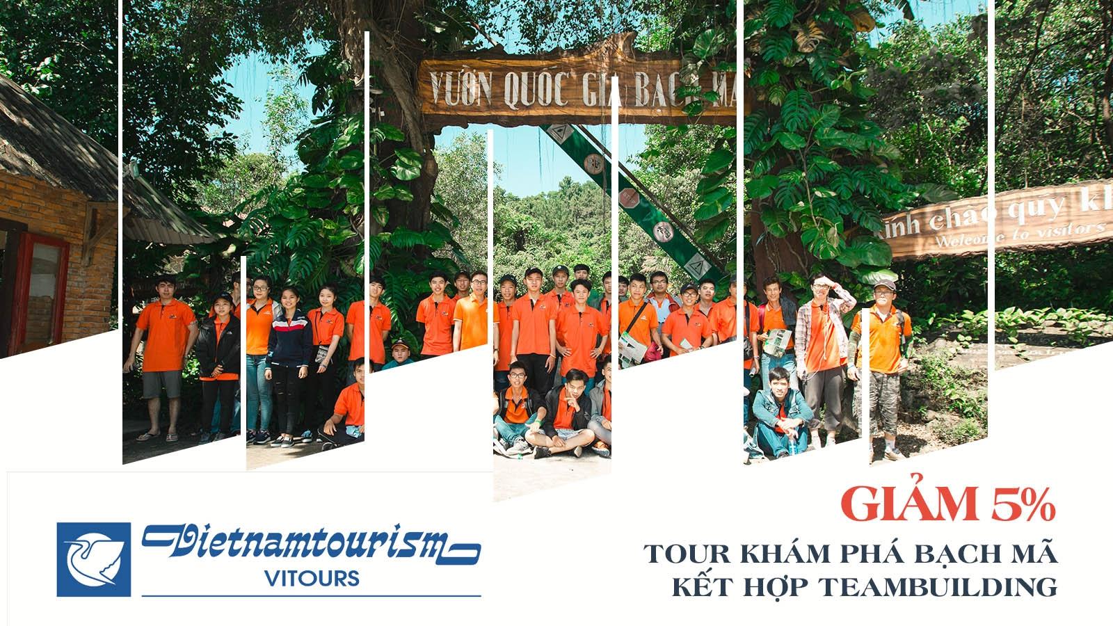 Vitours | Giảm 5% Tour Bạch Mã kết hợp team building 1