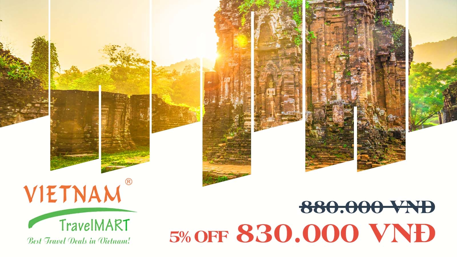 VIETNAM TRAVELMART JSC | 5% OFF MY SON HOLY LAND - HOI AN ANCIENT TOWN DAILY TOUR