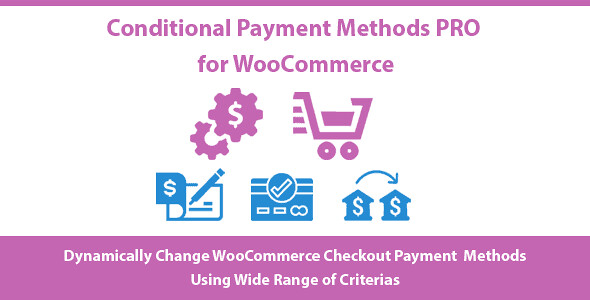 Conditional Payment Methods PRO WordPress Plugin free download