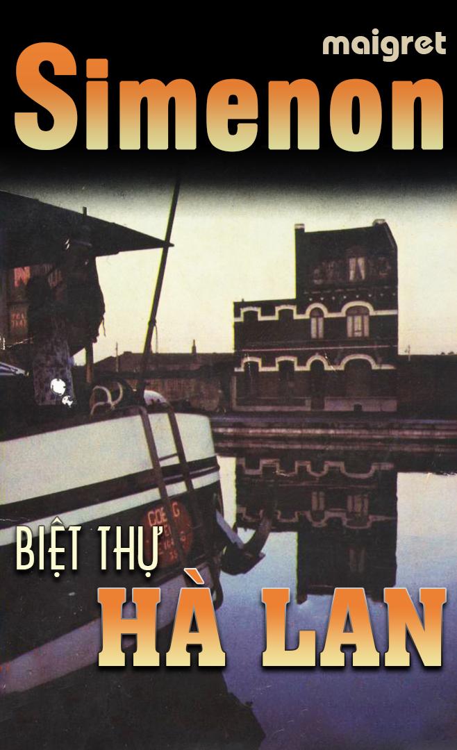 Biệt thự Hà Lan - Georges Simenon