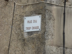 Rue du Trop Chaud, Flavigny-sur-Ozerain - road sign - Photo of Gissey-sous-Flavigny