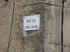 Rue du Trop Chaud, Flavigny-sur-Ozerain - road sign - Photo of Étormay