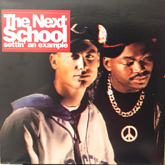 THE NEXT SCHOOL:SETTIN' AN EXAMPLE(JACKET A)