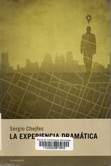 Sergio Chejfec, La experiencia dramática
