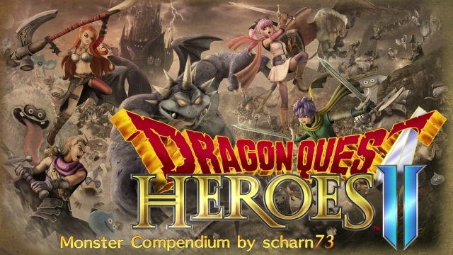 Dragon quest heroes ii monster compendium playstationtrophies this is a supplement guide for dragon quest heroes 2 twin kings and the prophecys end that contains various information for completing some of the aloadofball Images
